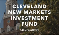 Cleveland New Markets Investment Fund: A Success Story